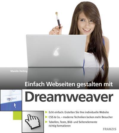 Einfach Webseiten gestalten mit Dreamweaver CS4