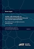 Kupfer- und Eisenoxide als Konversions-Elektrodenmaterialien für Lithium-Ionen-Batterien: Thermodynamische und Elektrochemische Untersuchungen