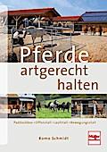 Pferde artgerecht halten