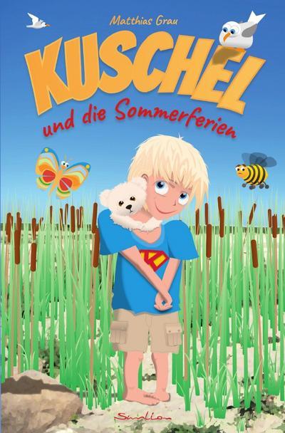 Kuschel und die Sommerferien