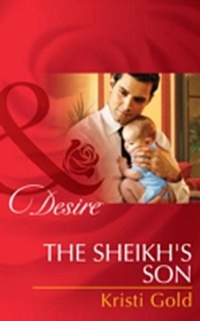 Sheikh's Son (Mills & Boon Desire) (Billionaires and Babies, Book 48)