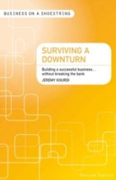 Surviving a Downturn