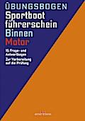Übungsbogen Sportbootführerschein Binnen - Motor