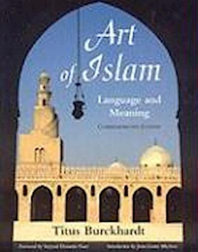 Art of Islam: Language and Meaning: Commemorative Edition (Commemorative)