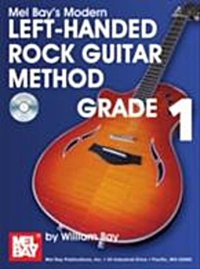 Modern Left-Handed Rock Guitar Method Grade 1