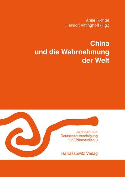 China und die Wahrnehmung der Welt