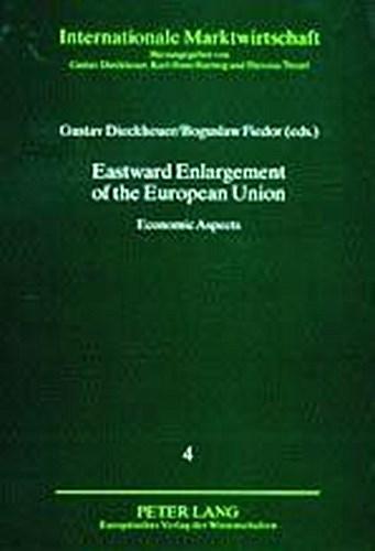 Eastward Enlargement of the European Union ~ Gustav Dieckheu ... 9783631514306