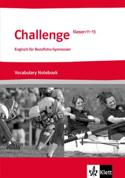 Challenge. Vokabellernheft Klasse 11-13