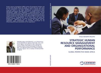 STRATEGIC HUMAN RESOURCE MANAGEMENT AND ORGANIZATIONAL PERFORMANCE