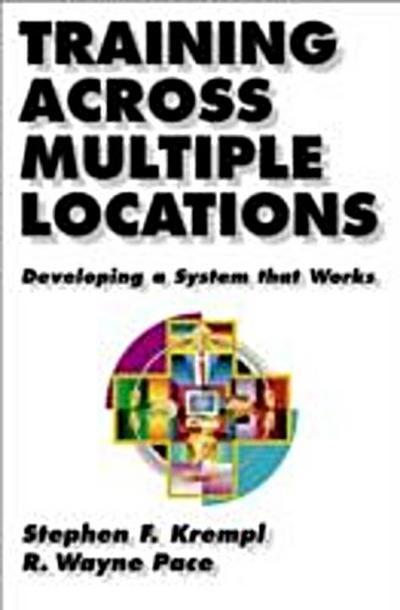 Training Across Multiple Locations