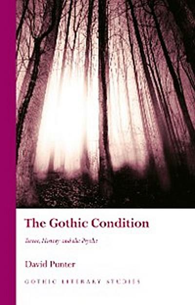 The Gothic Condition