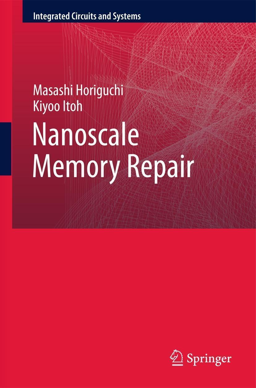 Nanoscale Memory Repair, Masashi Horiguchi