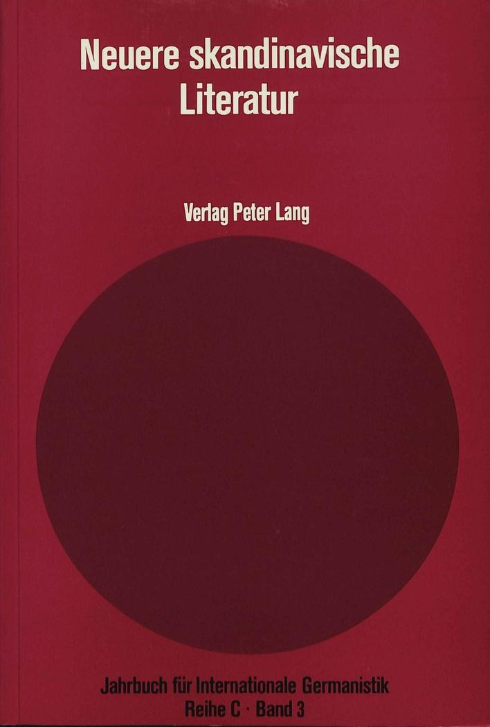 Neuere Skandinavische Literatur: Erster Bericht: 1960-1975 Wilhelm Friese