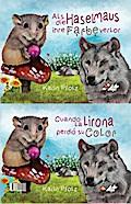 Cuando la lirona perdió si color / Als die Haselmaus ihre Farbe verlor