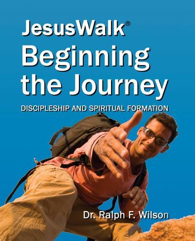 JesusWalk - Beginning the Journey
