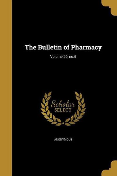 BULLETIN OF PHARMACY V29 NO6