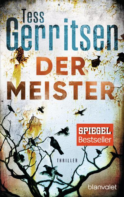 Der Meister: Thriller (Rizzoli-&-Isles-Serie, Band 2)