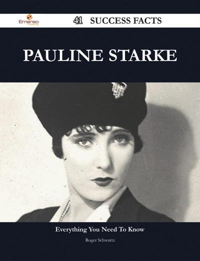 Pauline Starke 41 Success Facts - Everything you need to know about Pauline Starke