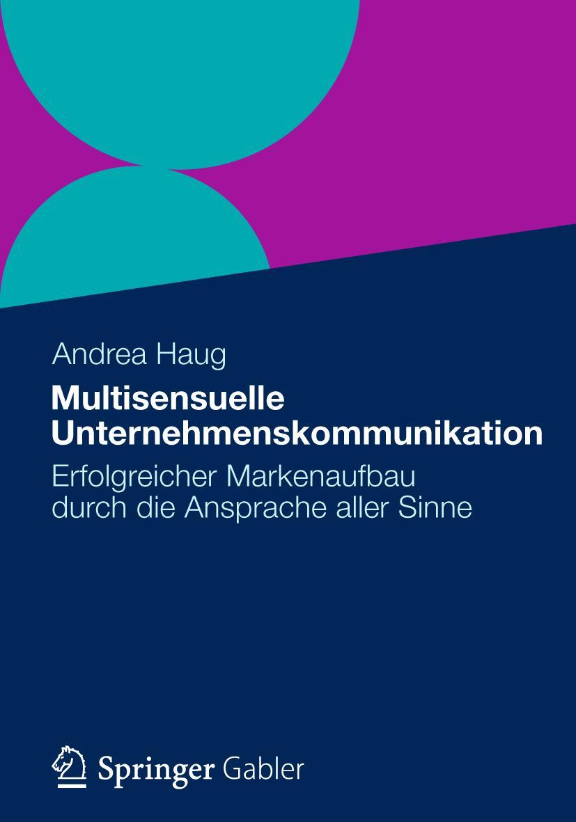 Andrea Haug Multisensuelle Unternehmenskommunikation