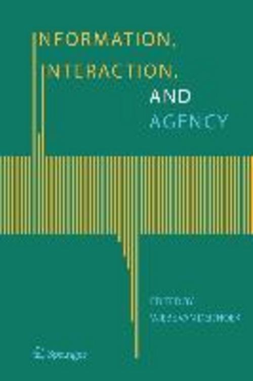 Information, Interaction, and Agency Wiebe van der Hoek