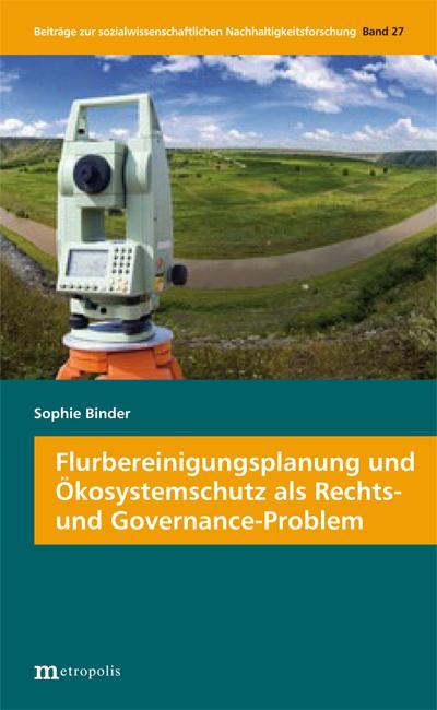 Flurbereinigungsplanung und Ökosystemschutz als Rechts- und Governance-Problem