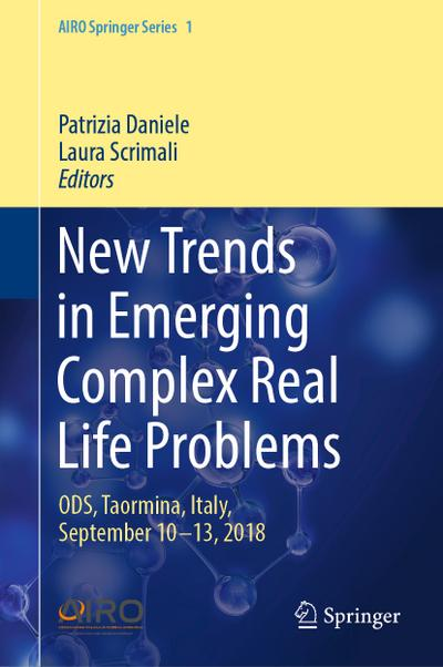 New Trends in Emerging Complex Real Life Problems