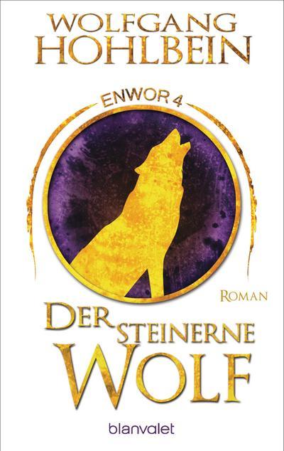 Der steinerne Wolf - Enwor 4