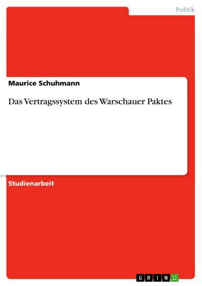 Das Vertragssystem des Warschauer Paktes
