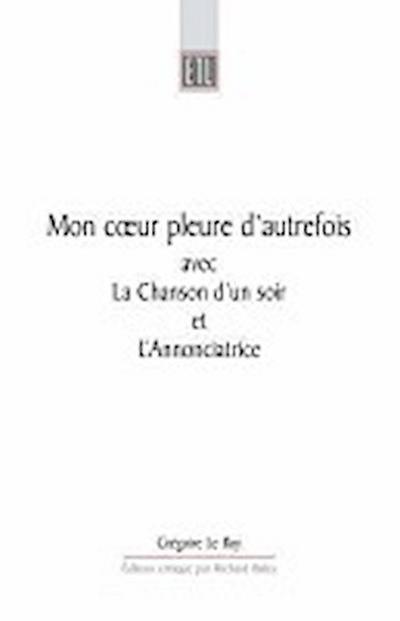 Mon Coeur Pleure d'Autrefois Avec La Chanson d'Un Soir Et l'Annonciatrice