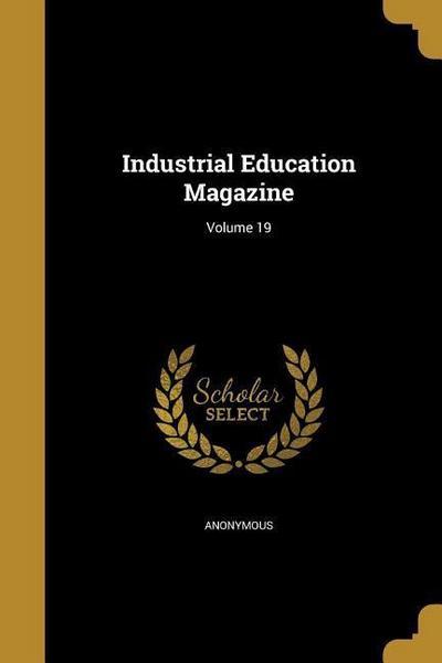 INDUSTRIAL EDUCATION MAGAZINE