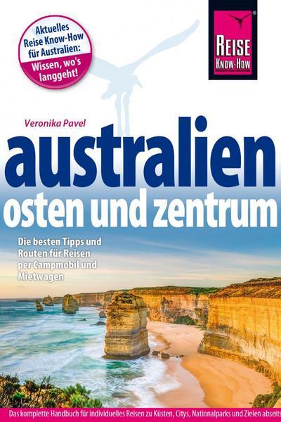 Australien – Osten und Zentrum; Reiseführer; Deutsch