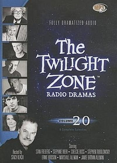 The Twilight Zone Radio Dramas, Volume 20