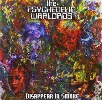 Psychedelic Warlords, T: Disappear In Smoke