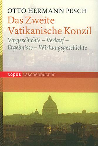 Das Zweite Vatikanische Konzil   Otto Hermann Pesch    9783836703932