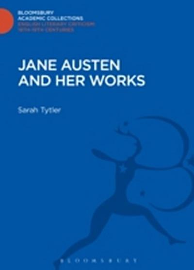 Jane Austen and her Works