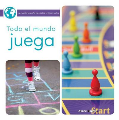 Todo El Mundo Juega: Everyone Plays Games