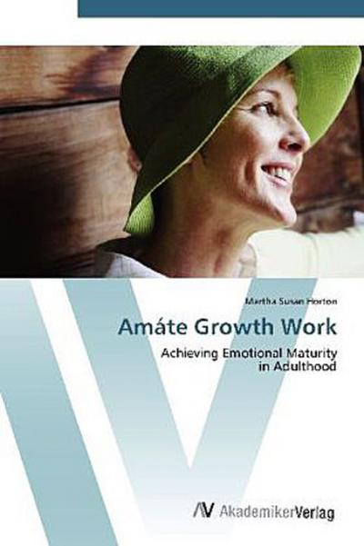 Amáte Growth Work