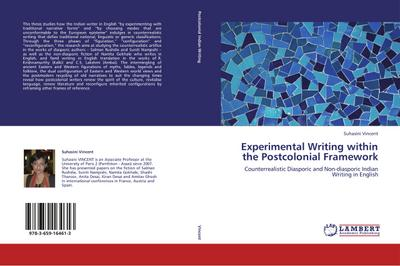 Experimental Writing within the Postcolonial Framework