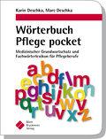 Wörterbuch Pflege pocket : Medizinischer Grun ...
