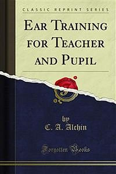 Ear Training for Teacher and Pupil