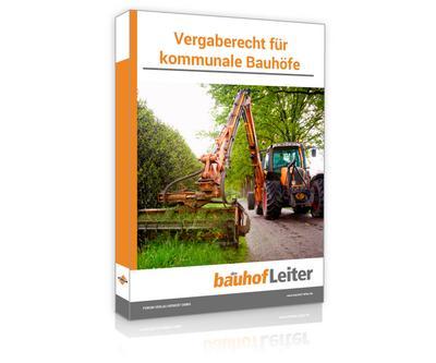 Vergaberecht für kommunale Bauhöfe