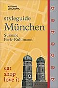 styleguide München; eat, shop, love it; Natio ...