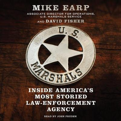 U.S. Marshals: Inside America's Most Storied Law Enforcement Service