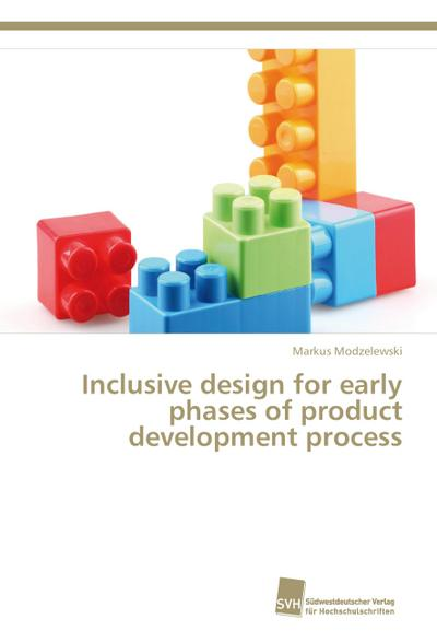 Inclusive design for early phases of product development process