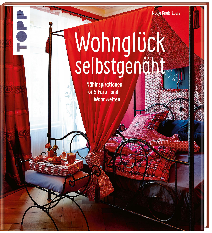 Wohnglück selbstgenäht Nadja Knab-Leers 9783772464478