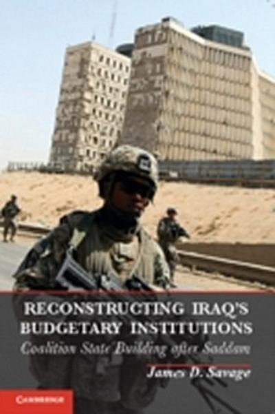 Reconstructing Iraq's Budgetary Institutions