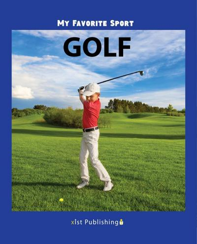 My Favorite Sport: Golf