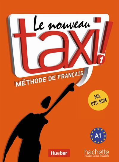 Le nouveau taxi ! 01 Kursbuch mit DVD-ROM