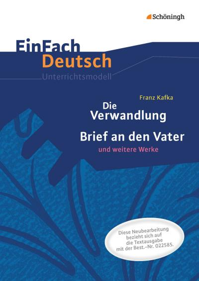 Die Verwandlung. EinFach Deutsch Unterrichtsmodelle
