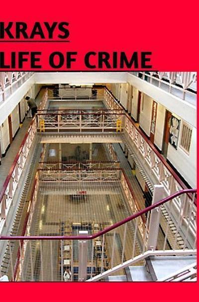 Krays Life of Crime